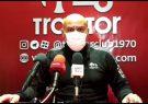 صحبت های علیرضا منصوریان در نشست خبری پیش از بازی تراختور – فولاد خوزستان